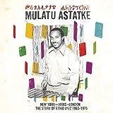 New York - Addis - London : The Story Of Ethio Jazz 1965-1975