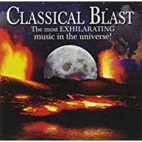 Classical Blast - The Most Exhilarating Music In The Universe [2 CD]