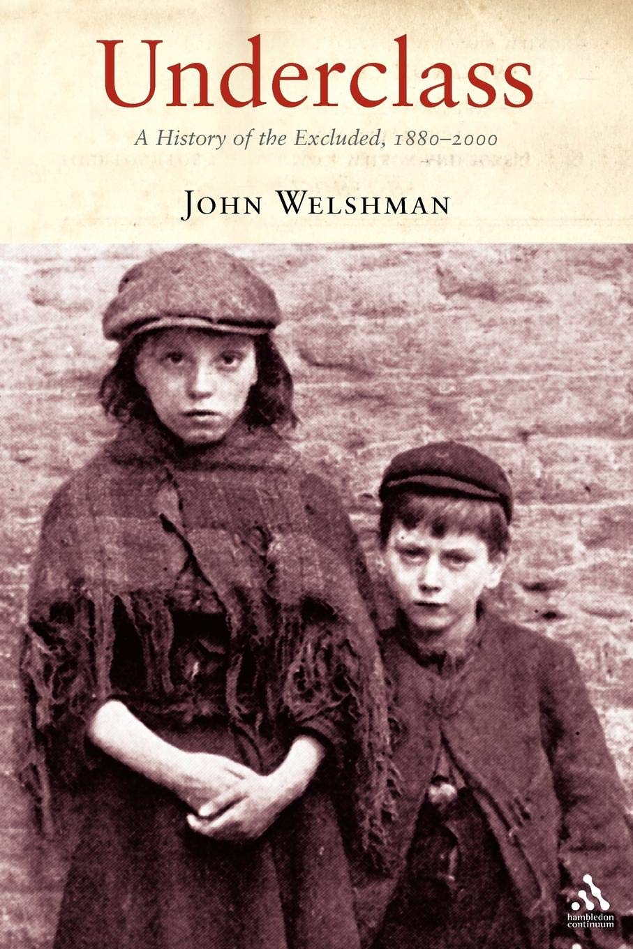 Underclass: A History of the Excluded, 1880-2000 pdf epub