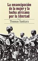 La Emancipación De La Mujer Y La Lucha Africana