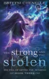 The Strong & The Stolen: Gifted Fae Academy - Year Three