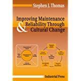 Improving Maintenance & Reliability Through Cultural Change