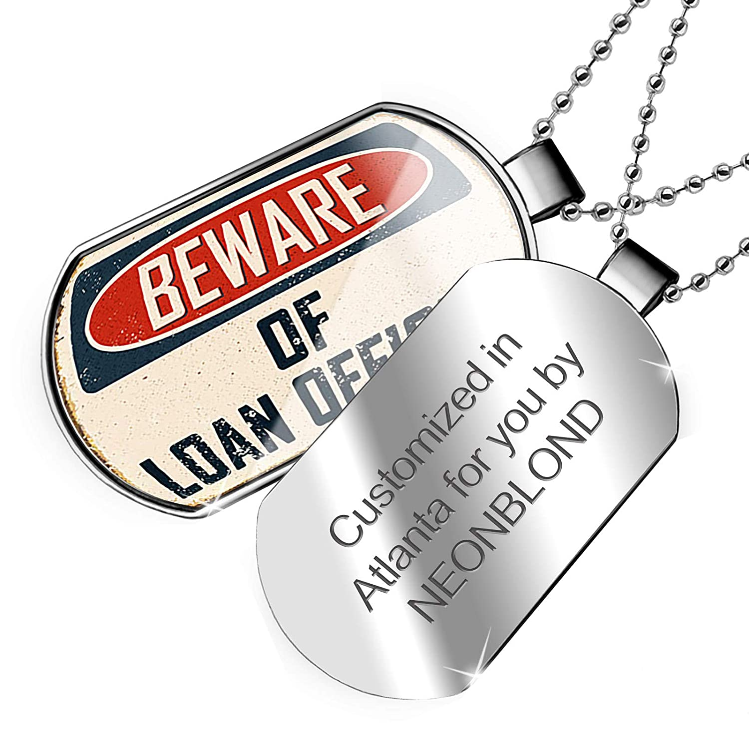 NEONBLOND Personalized Name Engraved Beware of Loan Officer Vintage Funny Sign Dogtag Necklace