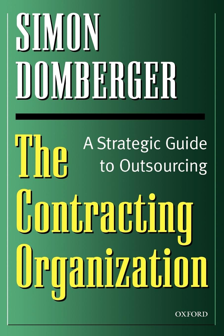 The Contracting Organization: A Strategic Guide to Outsourcing by Oxford University Press (Image #1)