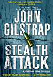 Stealth Attack (A Jonathan Grave Thriller Book 13)