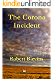 The Corona Incident