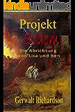 Projekt SODOM: Die Abrichtung von Lisa und Ben