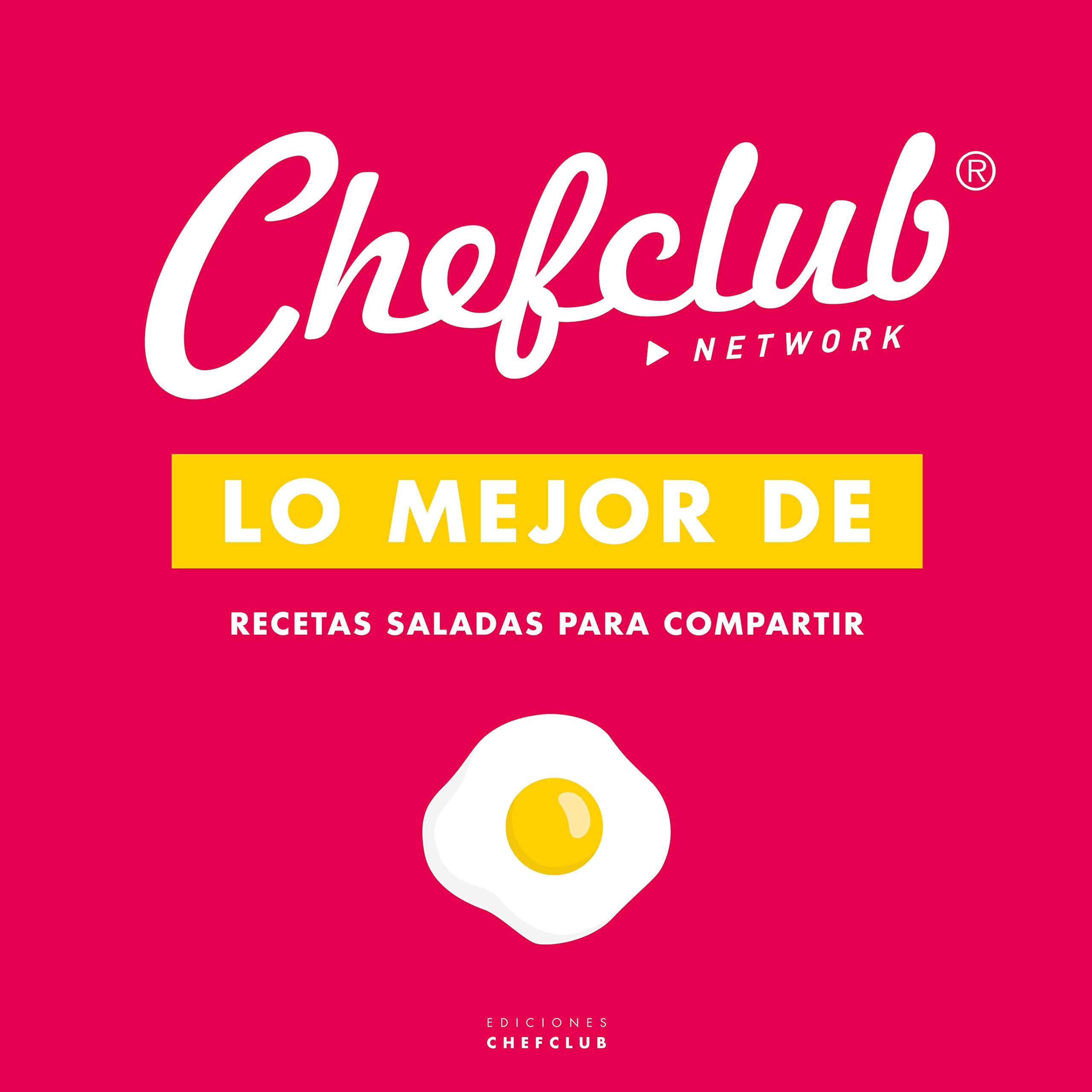 Lo mejor de - Recetas saladas para compartir: Amazon.es: Chefclub ...