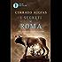 I segreti di Roma: Storie, luoghi e personaggi di una capitale (Oscar bestsellers Vol. 1723)