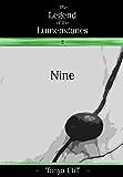 The Legend of the Lumenstones: Nine