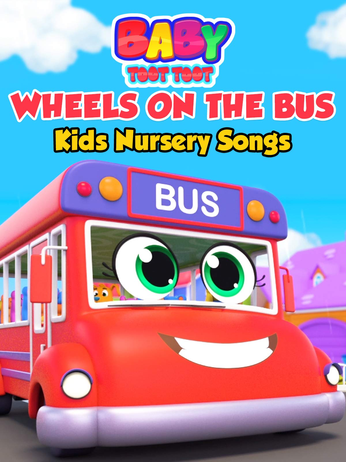 Wheels on the Bus Kids Nursery Songs - Baby Toot Toot on Amazon Prime Video UK