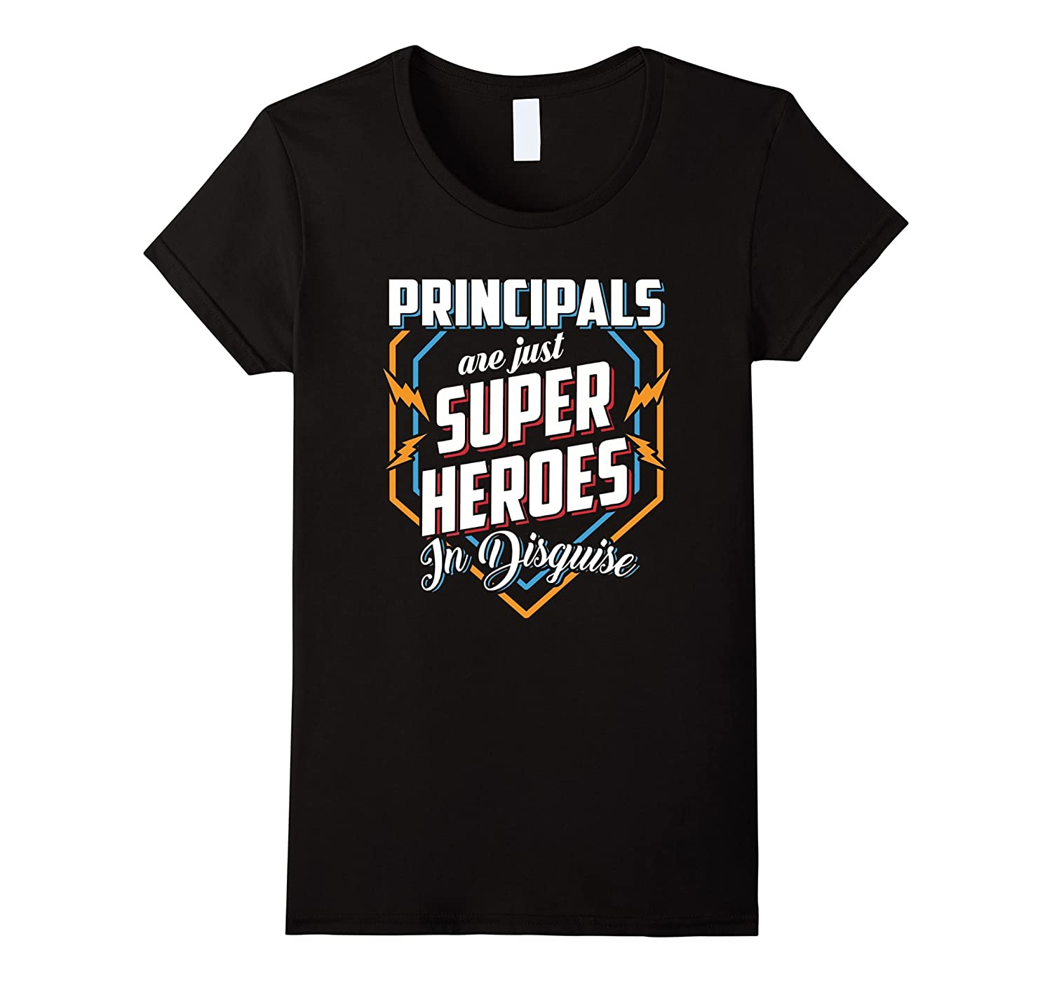 Principals Are Super Heroes In Disguise T Shirt