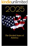 2025: The Divided States of America