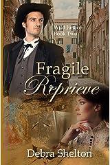 Fragile Reprieve (Wild Justice) Paperback