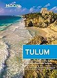 Moon Tulum: With Chichén Itzá & the Sian Ka'an Biosphere Reserve