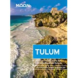 Moon Tulum: With Chichén Itzá & the Sian Ka'an Biosphere Reserve (Travel Guide)
