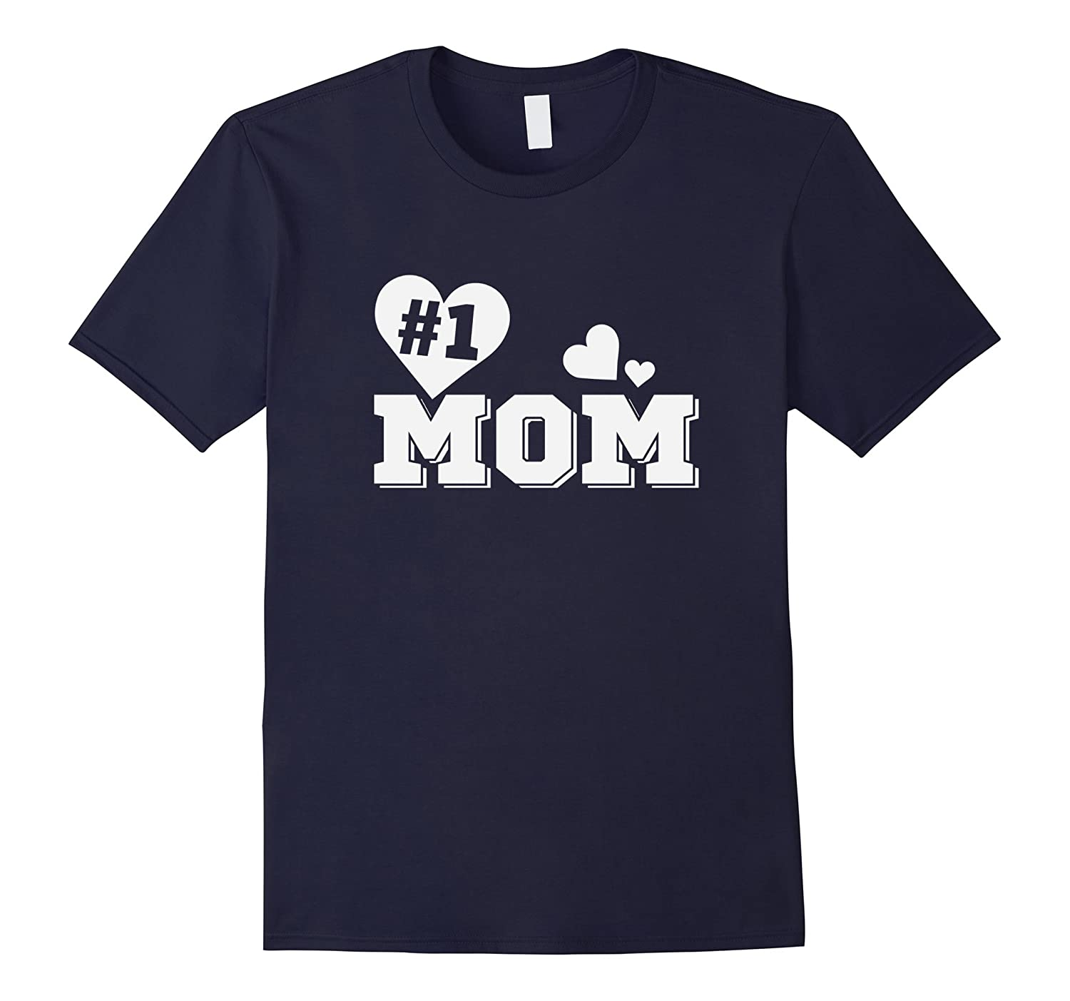 #1 Mom Best Mommy T Shirt-BN