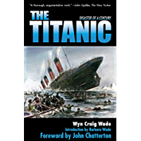 The Titanic: Disaster of a Century (English Edition)