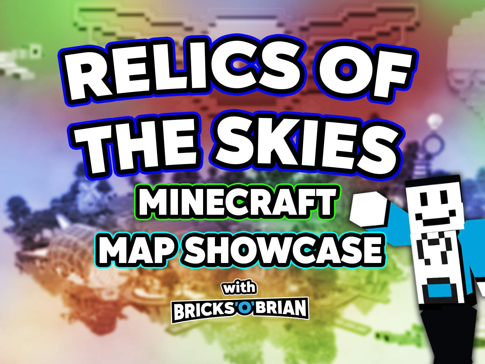 Clip: Relics of the Skies Minecraft Map Showcase with Bricks 'O' Brian! - Season 1