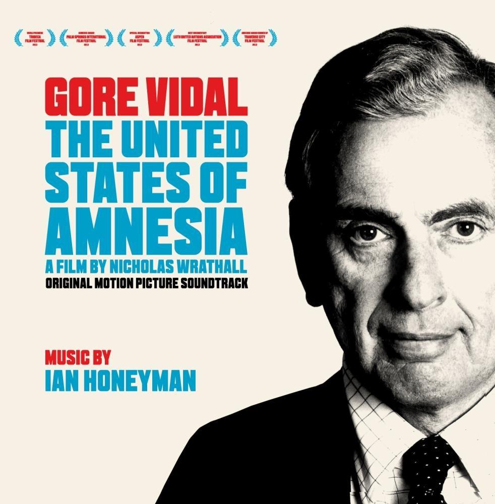 Gore Vidal The United States Of Amnesia Original Soundtrack