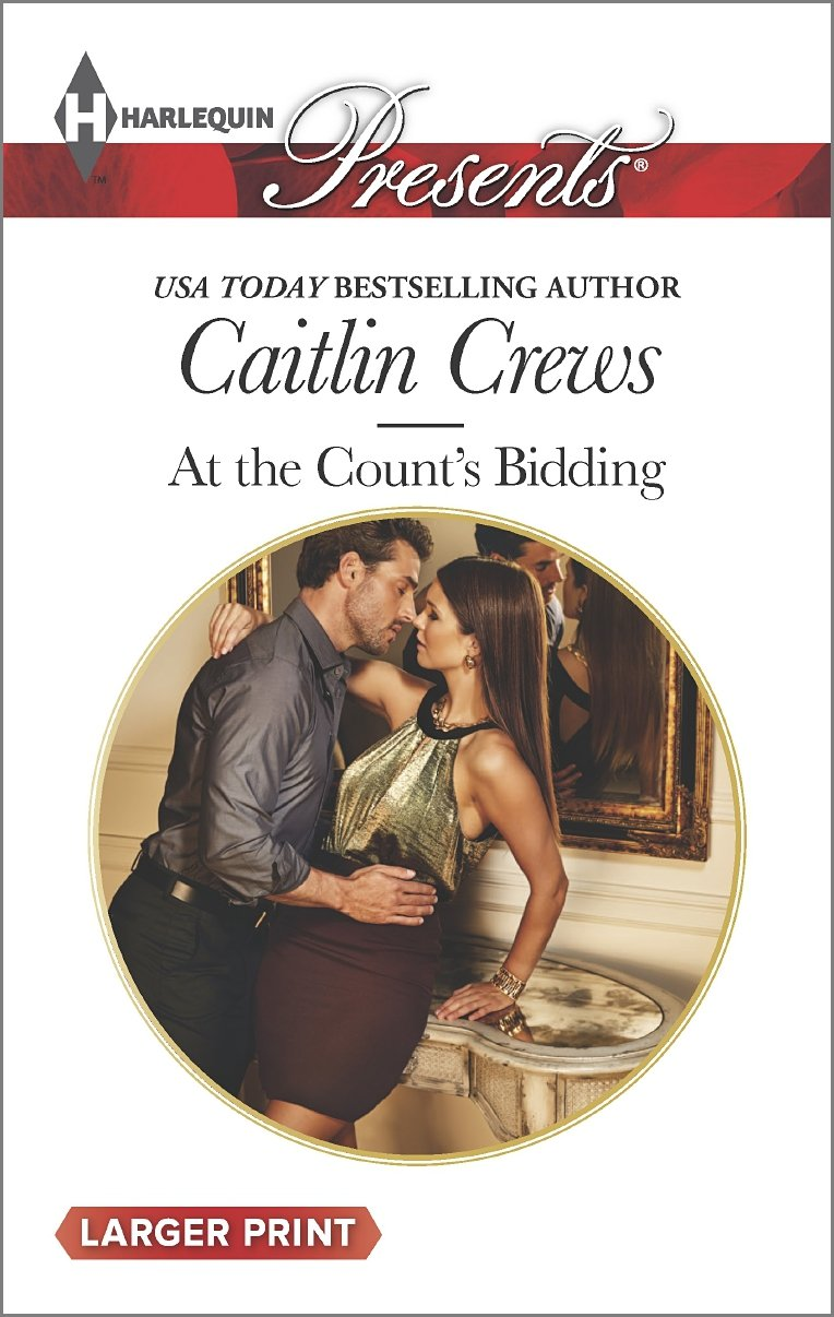 At the Count's Bidding    (Harlequin Presents, No 3315) (Larger Print), Crews, Caitlin