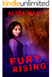 Fury Rising (Stunner Series Book 1)
