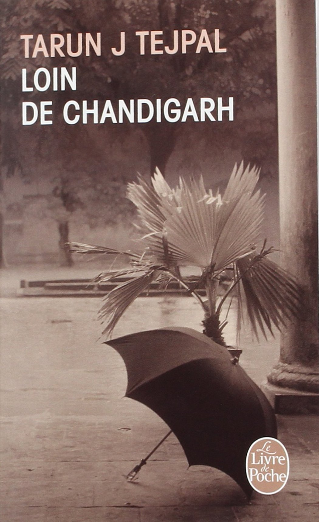 Loin de Chandigarh (Littérature & Documents t. 30760) (French Edition)