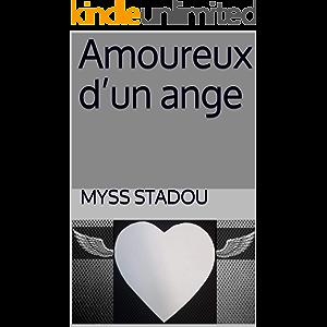 Amoureux d'un ange (French Edition)