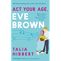 Act Your Age, Eve Brown: the perfect feel good, sexy romcom for 2021 (English Edition)