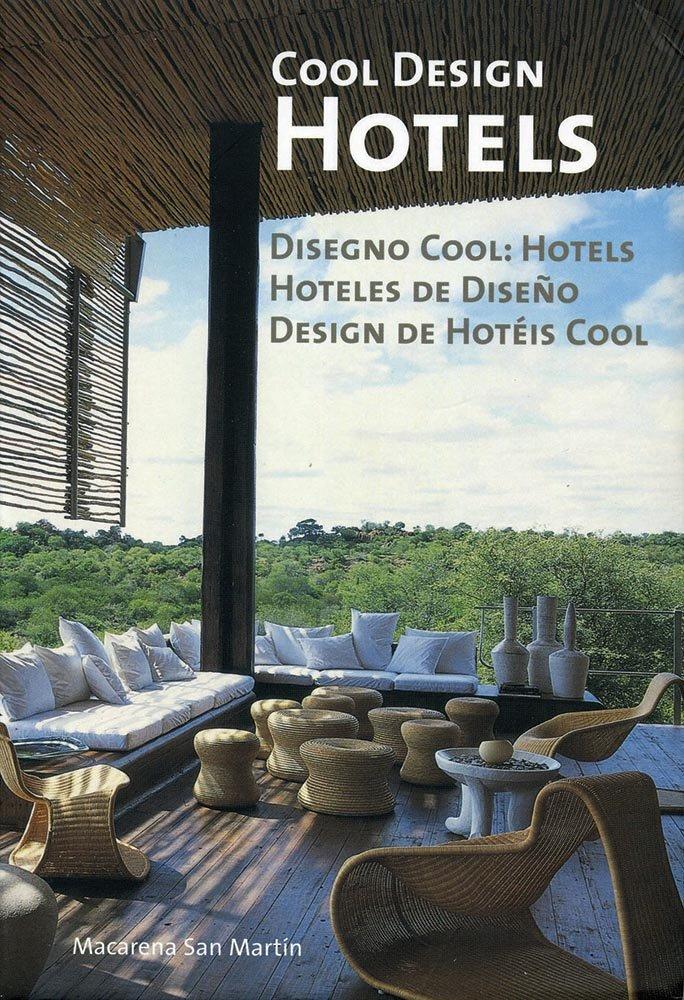 Hoteles De Diseño Tapa blanda – 9 jul 2008 Macarena San Martin Loft Publications 8495832968 12926318