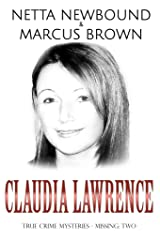 Claudia Lawrence: True Crime Mysteries - Missing Kindle Edition