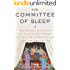 The Committee of Sleep: How Artists, Scientists, and Athletes Use Dreams for Creative Problem Solving--and How You Can Too