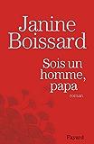 Sois un homme, Papa (Littérature Française)