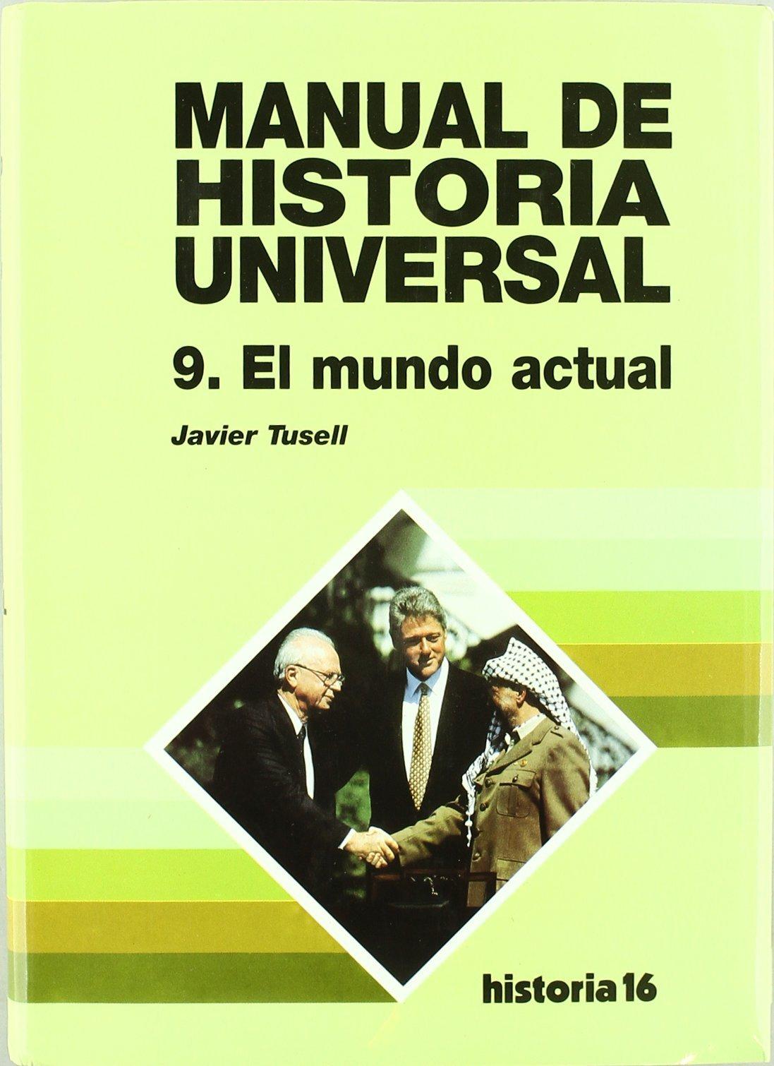 Mundo actual, el - manual de historia universal t.9 de Javier ...