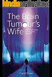 The Brain Tumours Wife