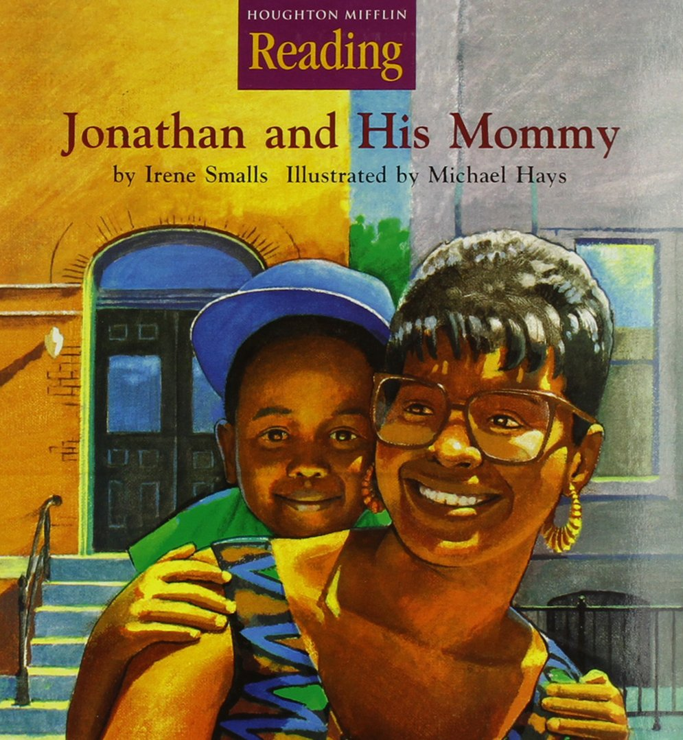 Houghton Mifflin Reading: The Nation's Choice: Read Aloud Books (10 titles) Grade K Theme 3 - Jonathan and His Mommy pdf epub