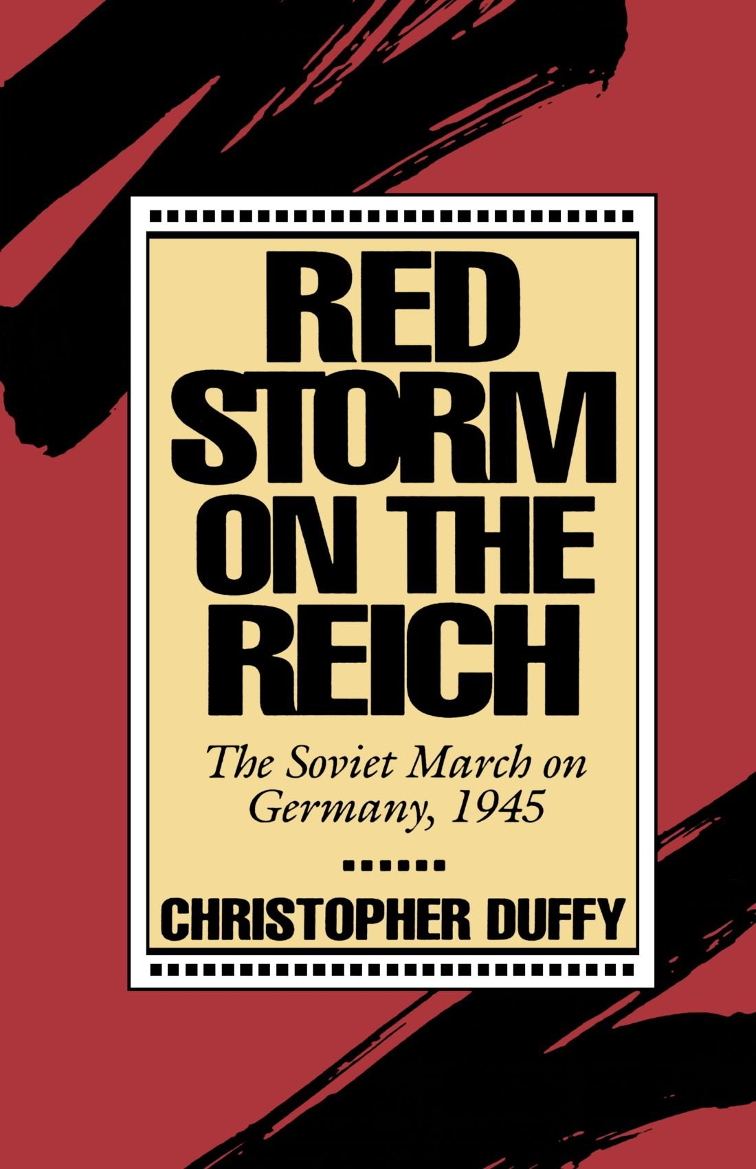 Download Red Storm On The Reich: The Soviet March On Germany, 1945 pdf