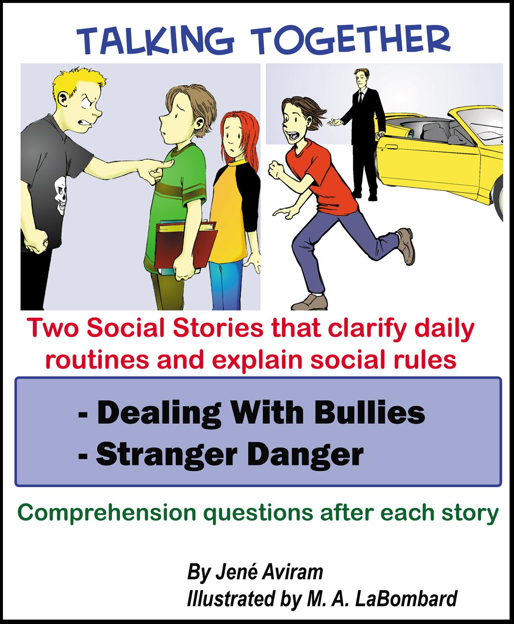 Download Social Story - Dealing with Bullies and Stranger Danger ebook