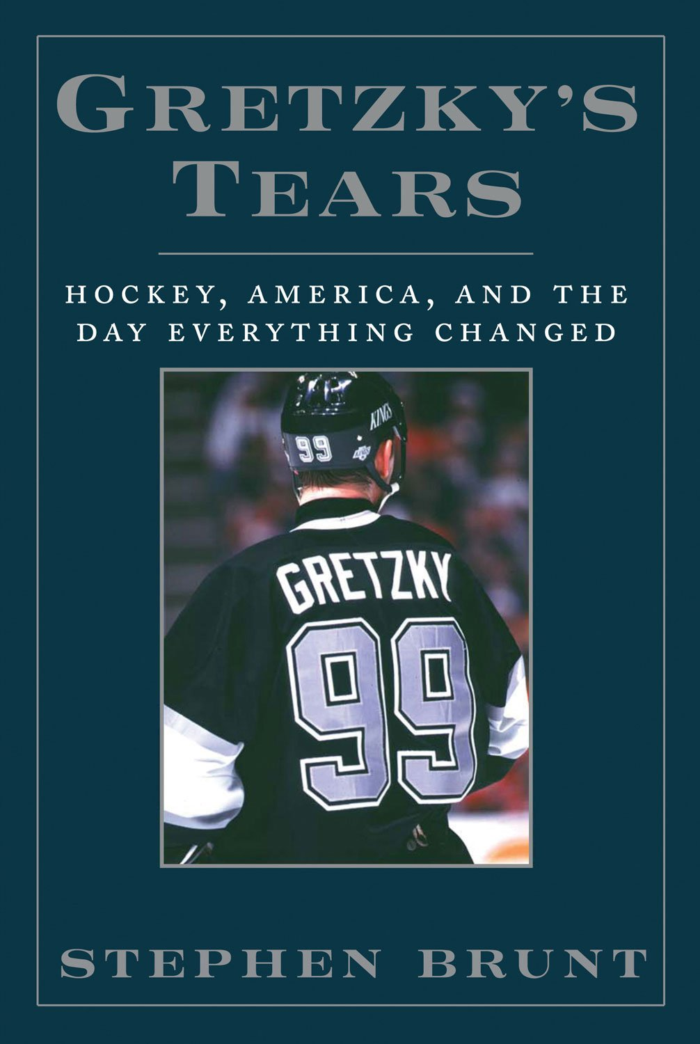 Download Gretzky's Tears: Hockey, America and the Day Everything Changed PDF