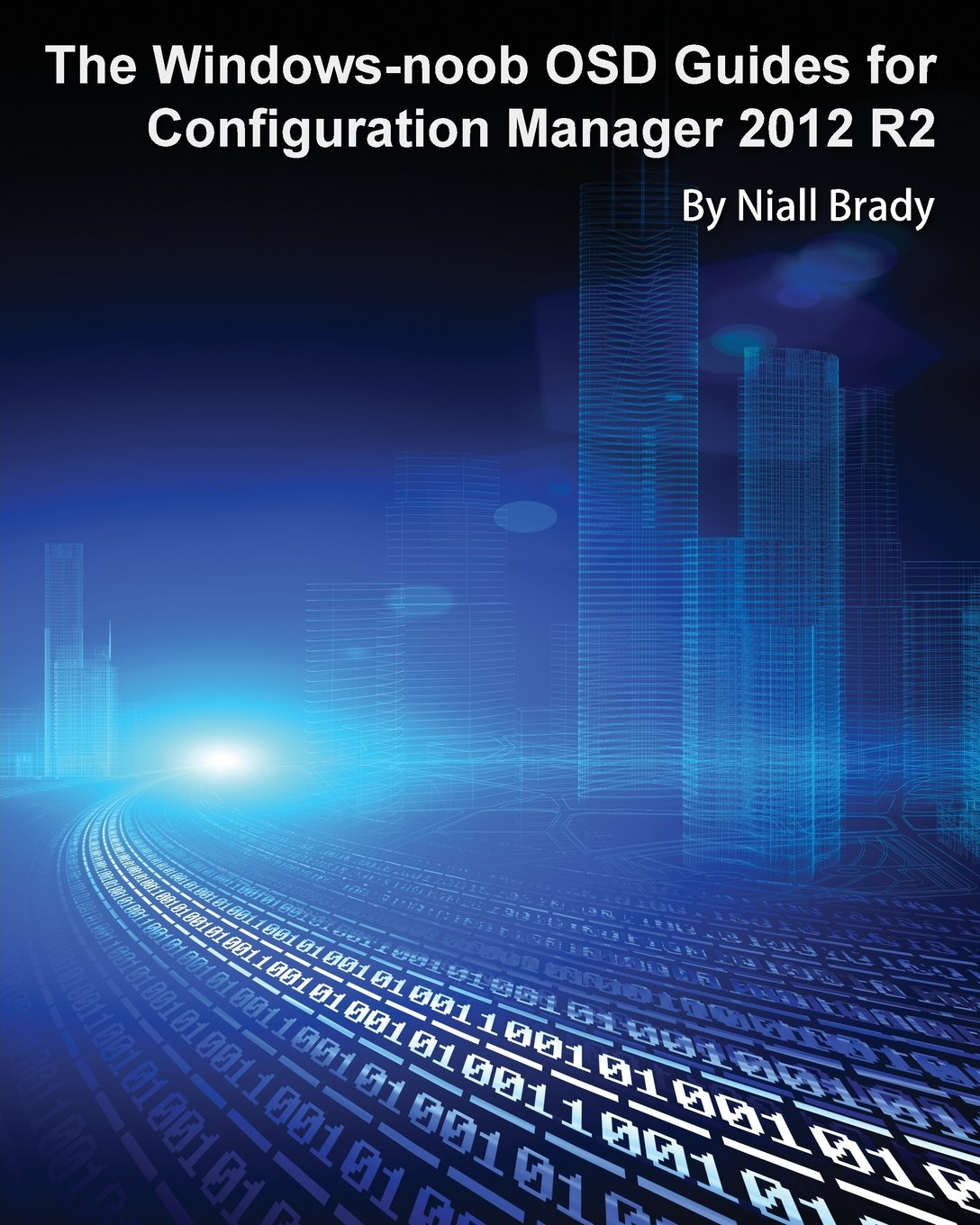 Download The Windows-noob OSD Guides for Configuration Manager 2012 R2 pdf