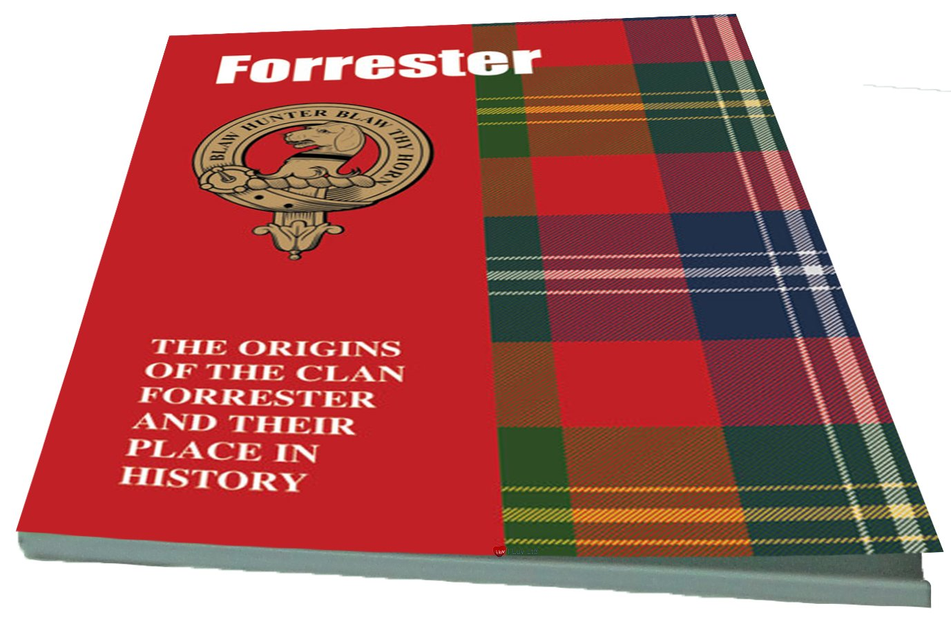 Forrester Scottish Clan History Booklet I Luv LTD