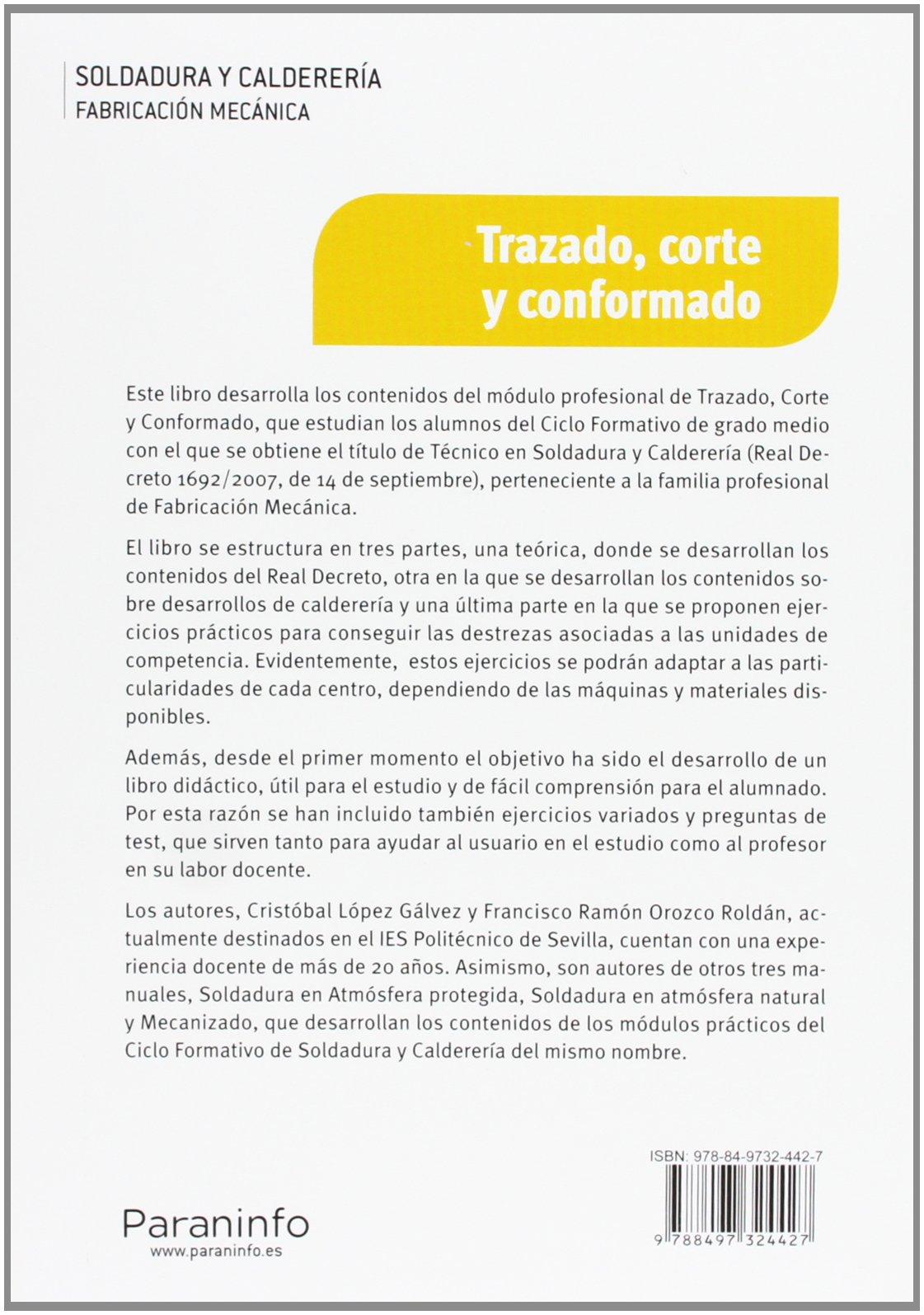 Certificados de profesionalidad. Soldadura y Calderería: Francisco Ramón, López Gálvez, Cristobal Orozco Roldán: 9788497324427: Amazon.com: Books