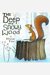 The Deep and Snowy Wood (Christmas Picture Book) Kindle Edition