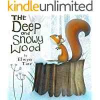 The Deep and Snowy Wood (Christmas Picture Book) (English Edition)