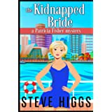 The Kidnapped Bride: A Patricia Fisher Mystery (Patricia Fisher Cruise Ship Mysteries)