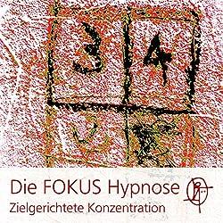 Die FOKUS Hypnose