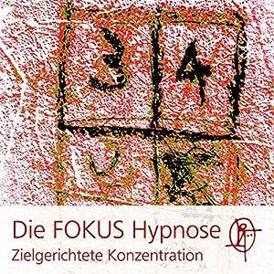 Die FOKUS Hypnose Hörbuch