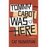 Tommy Cabot Was Here (The Cabots Book 1)