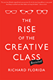 The Rise of the Creative Class--Revisited: Revised and Expanded (English Edition)