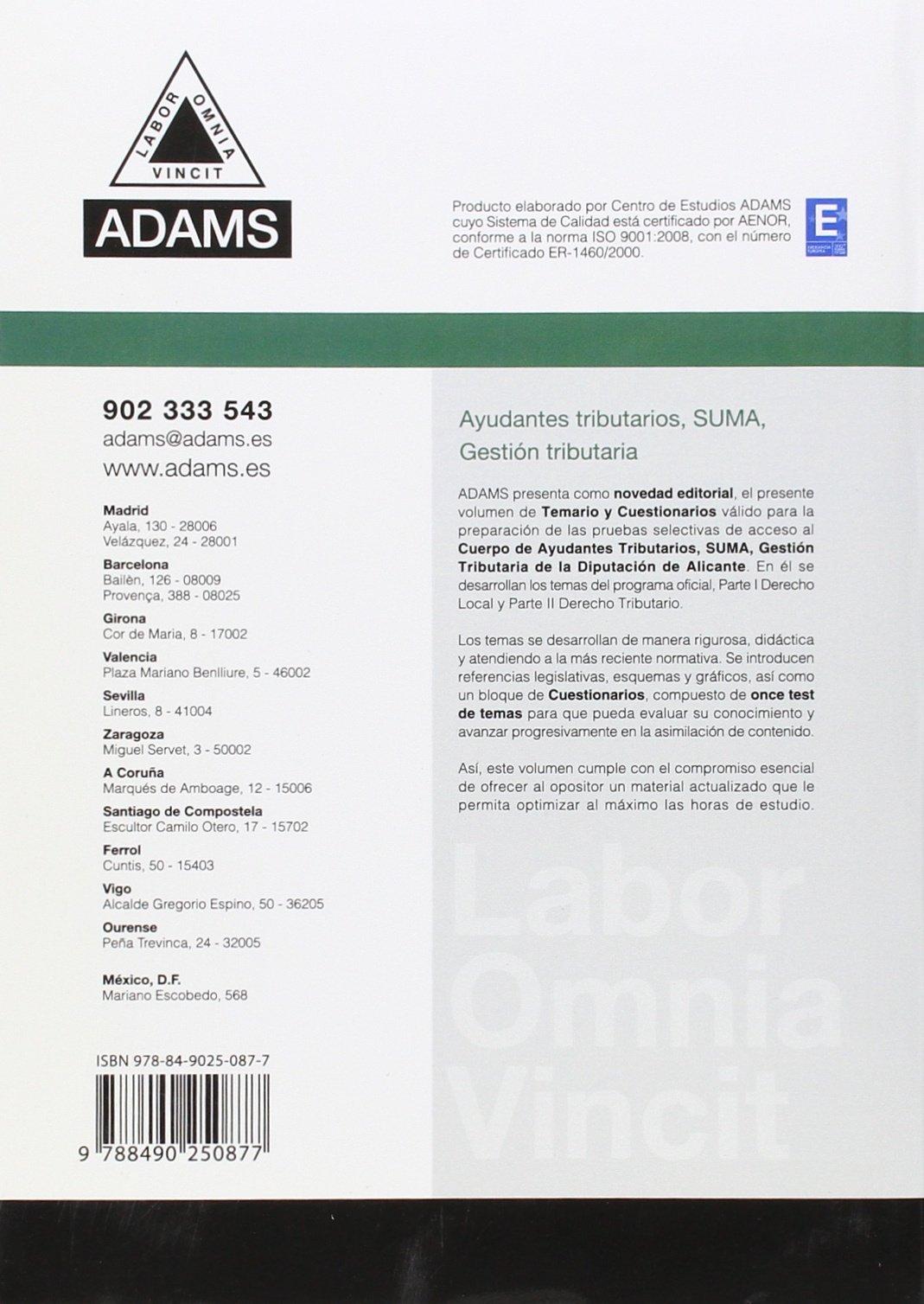 AYUDANTES TRIBUTARIOS, SUMA, GESTION TRIBUTARIA. DIPUTACION PROVI NCIAL: TEMARIO Y CUESTIONARIOS: VV.AA.: 9788490250877: Amazon.com: Books